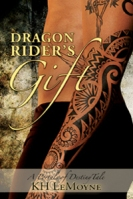 dragon rider's gift by kh lemoyne