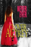 never ever Clover Autrey200